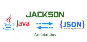 Hướng dẫn sử dụng Jackson Json Annotations