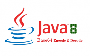 Base64 encoding và decoding trong Java 8