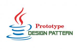 Hướng dẫn Java Design Pattern – Prototype