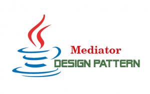 Hướng dẫn Java Design Pattern – Mediator