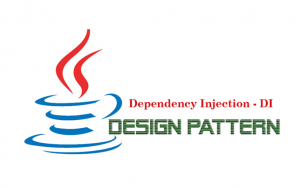 Hướng dẫn Java Design Pattern – Dependency Injection