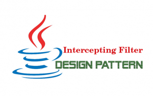 Hướng dẫn Java Design Pattern – Intercepting Filter