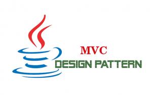 Hướng dẫn Java Design Pattern – MVC