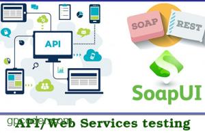 Giới thiệu SOAP UI và thực hiện test Web Service