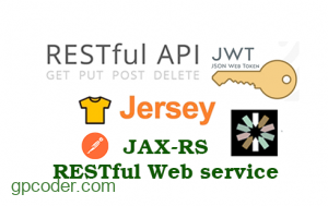 REST Web service: JWT – Token-based Authentication trong Jersey 2.x